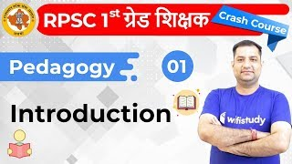 1000 AM 1st Grade Teacher 2019 Pedagogy by Rajendra Sir Introduction