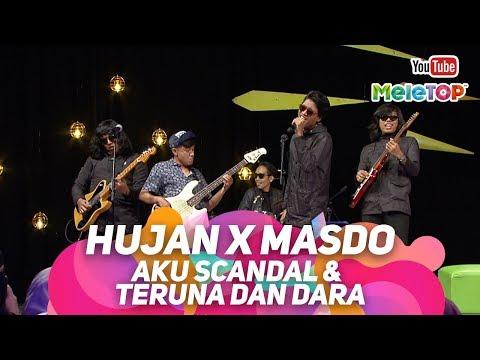 download lagu Hujan x Masdo Aku Scandal dengan Teruna dan Dara | Persembahan Live MeleTOP gratis