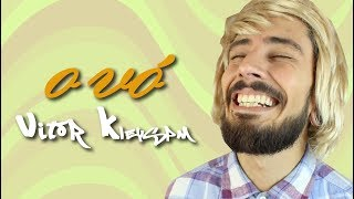 Baixar Vitor Kleyson - O Vó   ( Vitor Kley  -  O Sol  Paródia )