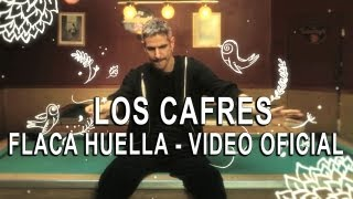 Los Cafres - Flaca huella (video oficial) HD