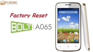 How to Hard Reset Micromax A065 and Forgot Password Recovery, Factory Reset