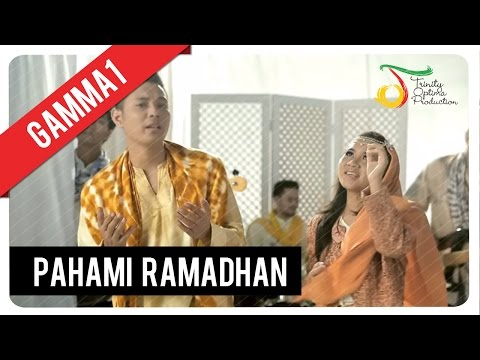 Download Lagu Gamma1 - Pahami Ramadhan | Official Video Clip MP3 Free
