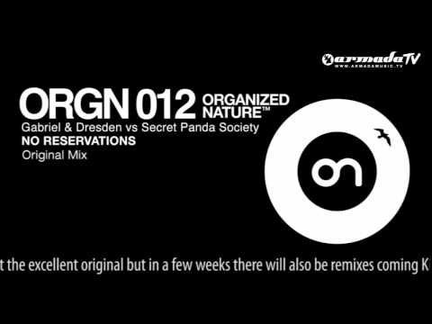 Gabriel & Dresden vs Secret Panda Society – No Reservations (Original Mix)