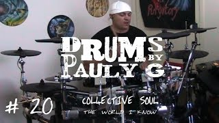 Collective Soul - The World I Know (Drum cover) by Paul Gherlani