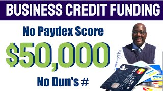 Business Credit 2020! How To Get $50k Business Credit Without D And Bradstreet?