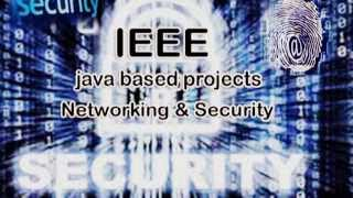 JAVA BASED FINAL YEAR ACADEMIC PROJECT IEEE ME M Tech MS BE B Tech MCA BCA MSc BSc
