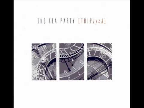 Tea Party - Gone