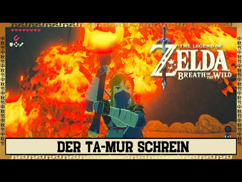 Zelda Breath Of The Wild 🔥 Ta Mur Schrein Lösung 🔥 Feuer Öffnet Den Weg BOTW Walkthrough Guide #34