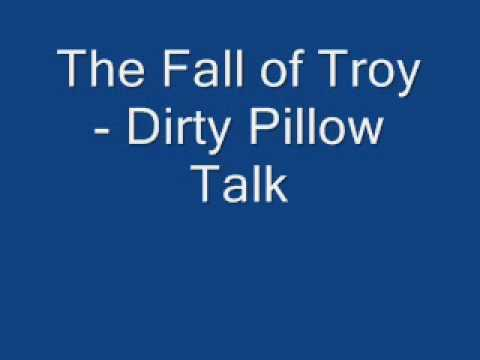 The Fall Of Troy - Dirty Pillow Talk