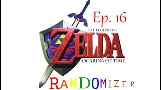 Ocarina of Time Randomizer Ep 16: Link's 2 for 1 special