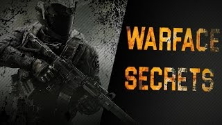 Warface: Game Secrets and Pro Tips How to become better at Warface !