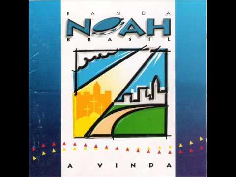Banda Noah-Cd Completo-A Vinda-Vol 01-Samba Gospel