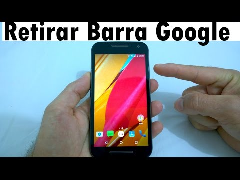 Retirar a Barra do Google no Moto G3 e Moto G2