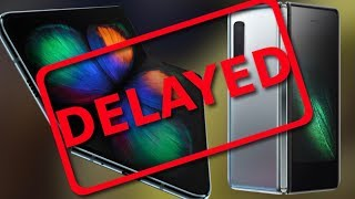 All Galaxy Folds Officially DELAYED by Samsung