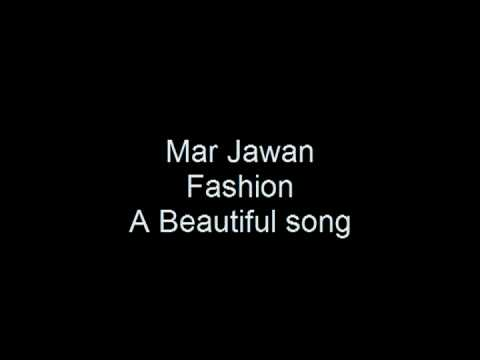 Mar Jawan Fashion Perfect sound