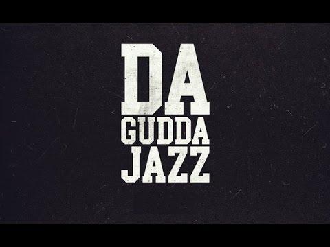 Da Gudda Jazz - Кодекс молчания