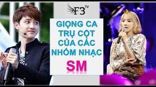 [F3 KPOP] SM TOWN - Các giọng ca chủ chốt trong các các nhóm nhạc đình đám