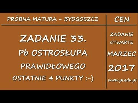 Zadanie 33. Marzec 2017 PP. CEN W Bydgoszczy [Stereometria]