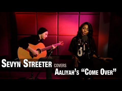 Sevyn Streeter performs Aaliyahs Come Over