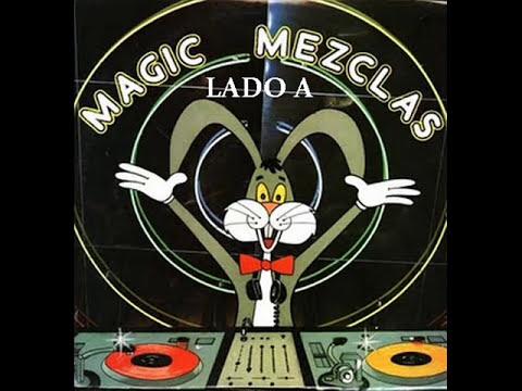 Magic Mezclas I   Lado A   Magic Record 1985.wmv