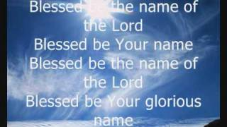 Watch Matt Redman Blessed Be Your Name video