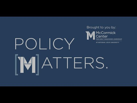 Episode 1: Policy [M]atters: An Early Childhood Education Policy Video Chat series