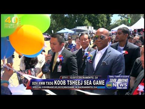 SUAB HMONG NEWS:  2015 SEA Games held in Sacramento, CA - 07/11-12/2015