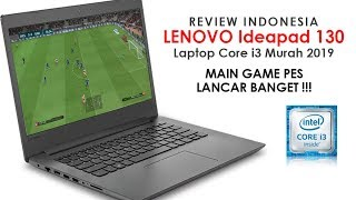 REVIEW LENOVO IDEAPAD 130 INDONESIA   LAPTOP CORE I3 MURAH 2019