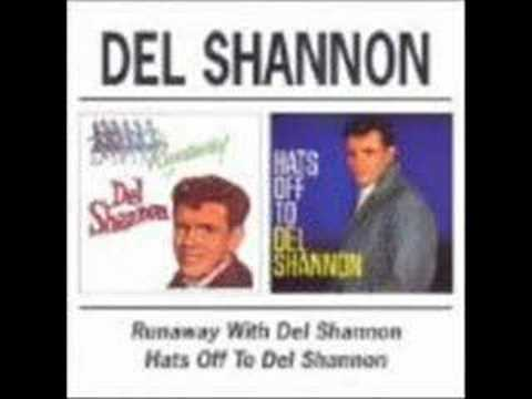 Del Shannon - Sues Got To Be My Baby