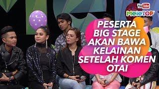 Download Lagu Peserta Big Stage akan bawa kelainan setelah komen Otai | MeleTOP I Nabil, Neelofa Gratis STAFABAND
