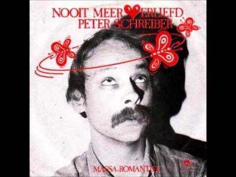 Peter Schreiber - Nooit meer verliefd