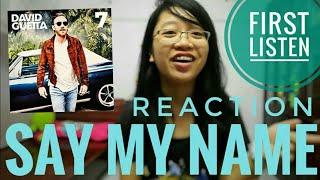 Reaction Say My Name David Guetta Bebe Rexha J Balvin Audio