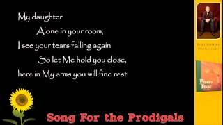 Watch Brian Doerksen Song For The Prodigals video
