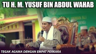 Tegak Agama Dengan Empat Perkara  [Tu H M.Yusuf Bin Abdul Wahab]