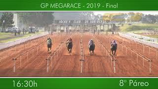 16:30 – GP MEGARACE 2019 – Final – 8° Páreo