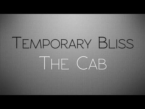 The Cab - Temporary Bliss