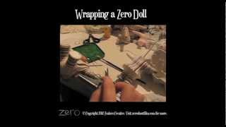 Zero - Wrapping a Doll