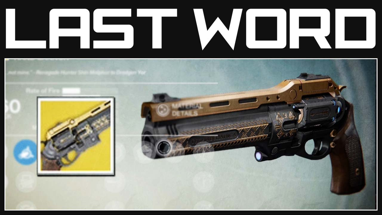 Destiny Exotic Weapons - The Last Word Hand Cannon | Destiny Gameplay ...