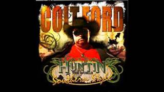 Watch Colt Ford Huntin The World video