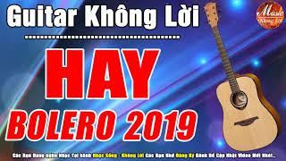 Guitar Hải Ngoại Không Lời   Hòa Tấu Bolero Nhạc Vàng Rất Hay 2019   Nhạc Sống Không Lời