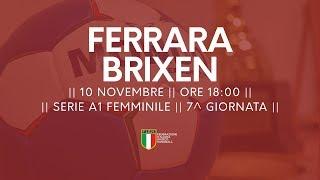 Serie A1F [7^]: Ariosto Ferrara - Brixen 26-30
