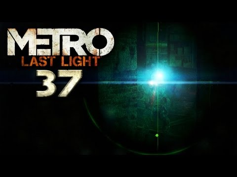 METRO LAST LIGHT [HD+] #037 - Karma kannste knicken! � Let's Play Metro: Last Light