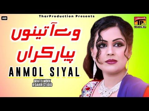 Anmol Sayal - Ve Aa Tenu Pyar Karan video