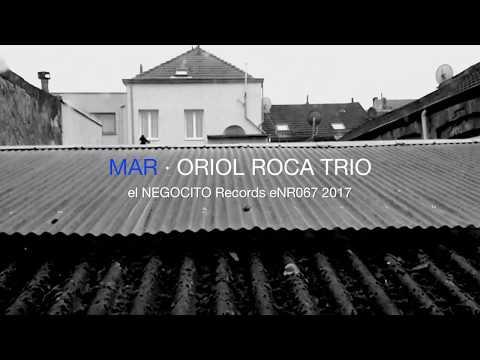 ORIOL ROCA TRIO -
