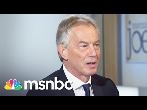 Tony Blair: 'Obama Was Right To Bomb Syria' | msnbc