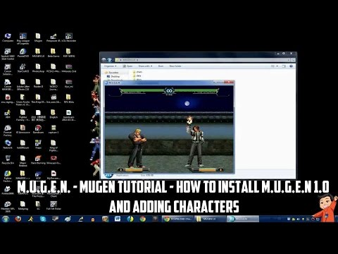 M.U.G.E.N. - Mugen Tutorial - How to install M.U.G.E.N 1.0 and adding characters