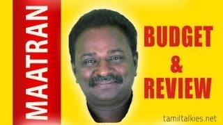 Maatraan - MAATRAN - Review & Budget Report | MAATTRRAAN | TamilTalkies