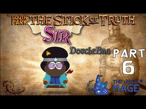 South Park The Stick of Truth Gameplay Walkthrough - Part 6 - TheJollyMage