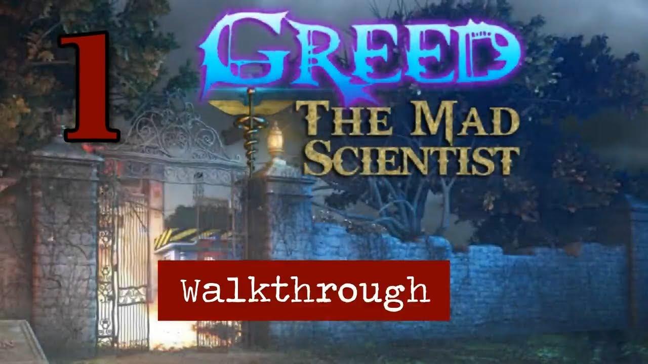 Greed: The Mad Scientist [01] walkthrough
