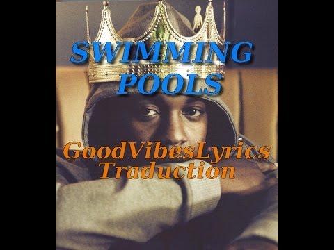 Kendrick Lamar - Swimming Pools (Drank) Traduction Française